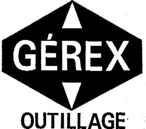 gerex outillage marque de societe de diffusion d 39 outillage et fournitures industrielles dofin. Black Bedroom Furniture Sets. Home Design Ideas